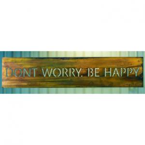 Don't Worry Be Happy on woodgrain copper metal art